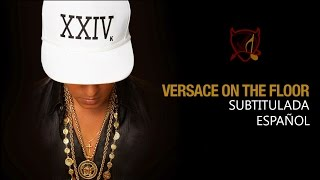 Bruno Mars - Versace On The Floor (Subtitulada)