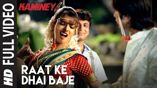 Raat Ke Dhai Baje Full Video | Kaminey | Shahid Kapoor, Priyanka Chopra | Vishal Bhardwaj