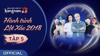 HÀNH TRÌNH LỘT XÁC 2018 - TẬP 5: ĐẸP THÔI CHƯA ĐỦ! | FULL HD