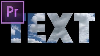 How to place a VIDEO inside TEXT In Adobe Premiere Pro CC Tutorial