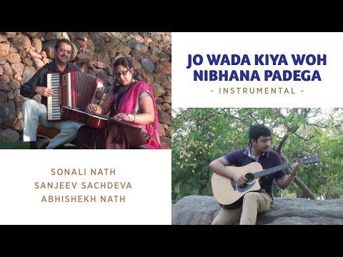 Jo Wada Kiya Woh Nibhana Padega   Instrumental   Sonali Nath, Sanjeev Sachdeva, Abhishek Nath
