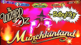 2019 New Slot- THE WIZARD OF OZ - MUNCHKINLAND
