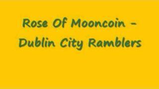 Rose Of Mooncoin - Dublin City Ramblers