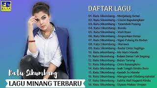TOP HITS Lagu Minang Terbaru 2019 Terpopuler - RATU SIKUMBANG FULL ALBUM TERBAIK