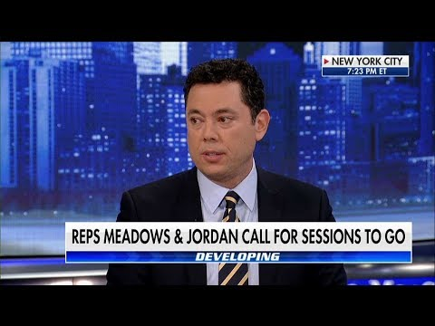 Chaffetz: AG Sessions Must Go to Fix 'Major Systemic Problems' in DOJ