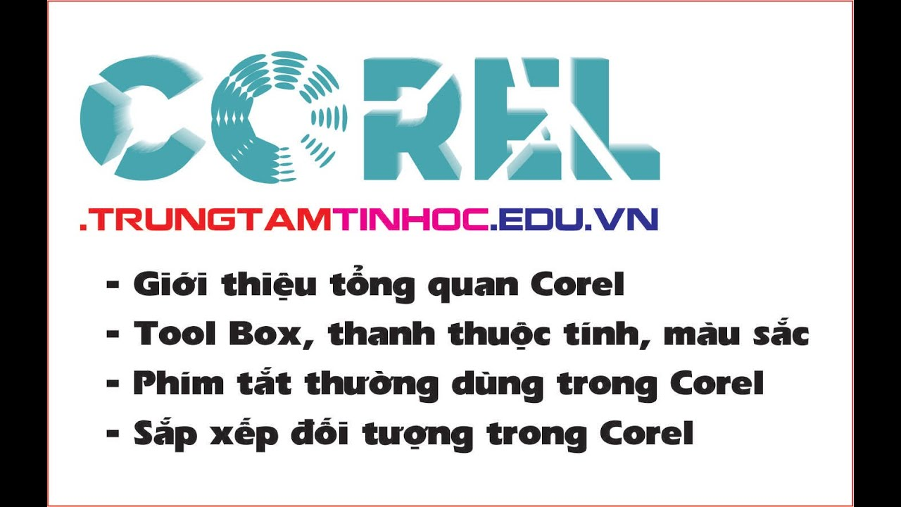 Tổng quan Corel X5, học vẽ Corel Qua các ví dụ