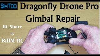 Simtoo Dragonfly Pro Gimbal Repair