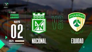 Nacional Vs. Equidad - Liga Betplay EN VIVO