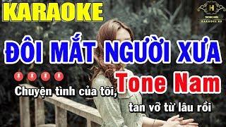 Karaoke Đôi Mắt Người Xưa Tone Nam Nhạc Sống | Trọng Hiếu