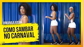 Baixar Aprenda a Sambar para o Carnaval! ( Passos básicos,Truques,Poses) /Ramana Borba
