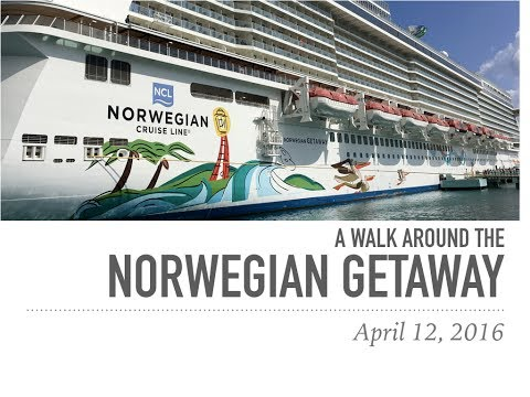 A Walk Around the Norwegian Getaway