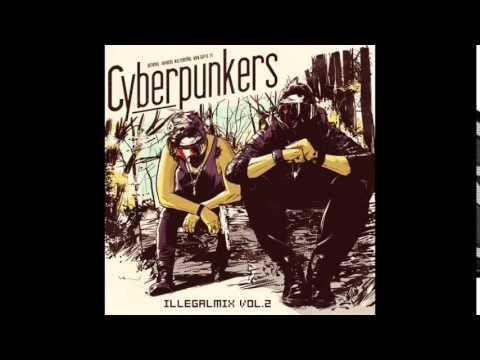 CYBERPUNKERS Illegalmix vol.2