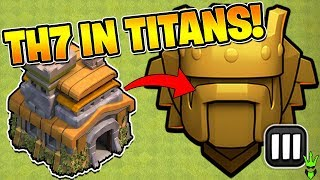 TH7 GETS TO TITANS LEAGUE! - Push That Rush Ep. 22 - Clash of Clans