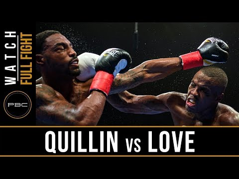 Quillin vs Love Full Fight: August 4, 2018 - PBC on FOX