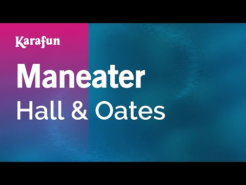 Karaoke Maneater - Hall & Oates *