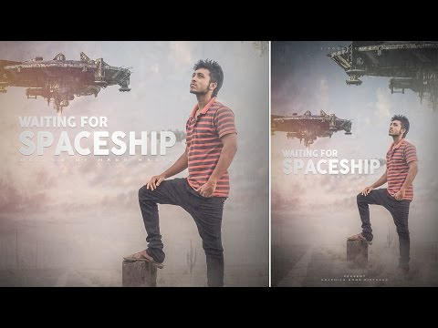 Photo Manipulation Tutorial | Movie poster design in Photoshop | Waiting for Spaceship