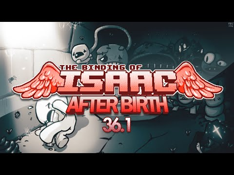 The Binding of Isaac: AFTERBIRTH #036.1 | Er ist nicht lang genug