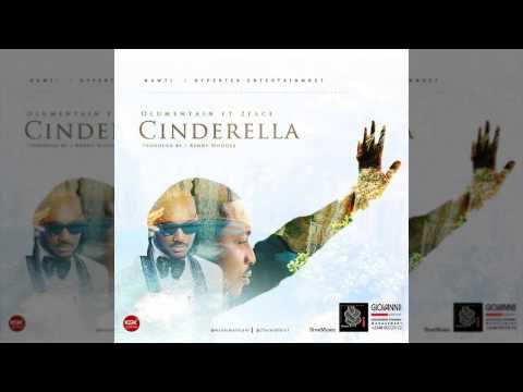Olu Maintain - Cinderella Ft. 2Face (OFFICIAL AUDIO 2015)