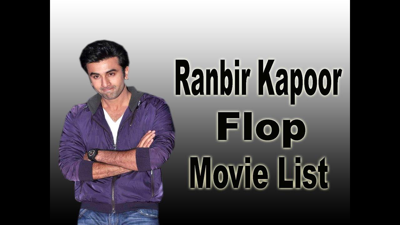Ranbir Kapoor Flop Movie List - YouTube