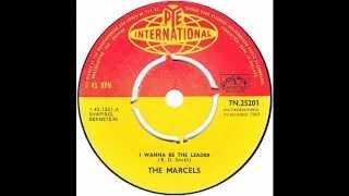 "Marcels – ""I Wanna Be The Leader"" (UK Pye Int'l) 1963"