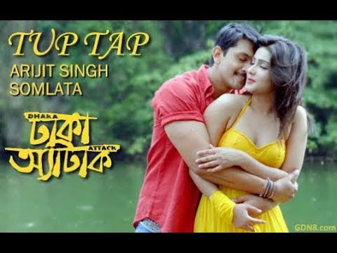 tup-tap-full-song--arijit-singh-&-somlata- -arindom- -dhaka-attack- -arifin-shuvoo- -mahi- 