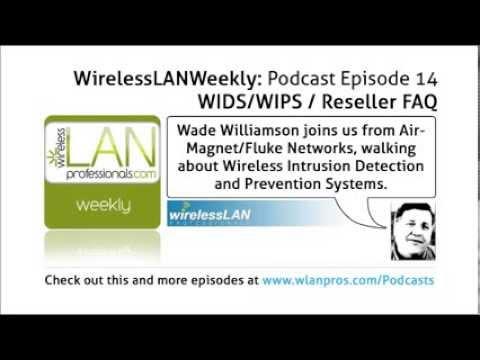 WIDS/WIPS / Reseller FAQ | WLPC Wireless LAN Weekly EP 14