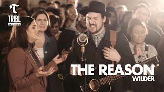 The Reason - WILDER | TRIBL Music