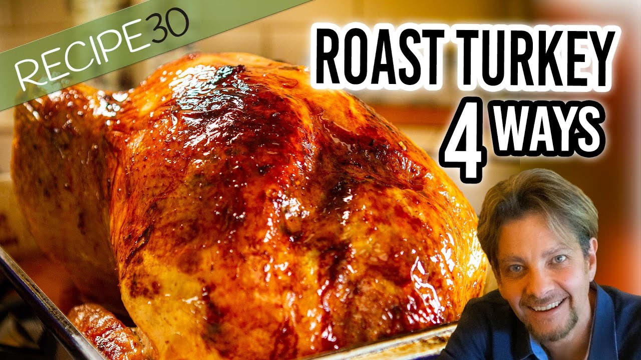 4 Of The Best Ways To Cook Juicy Roast Turkey Youtube