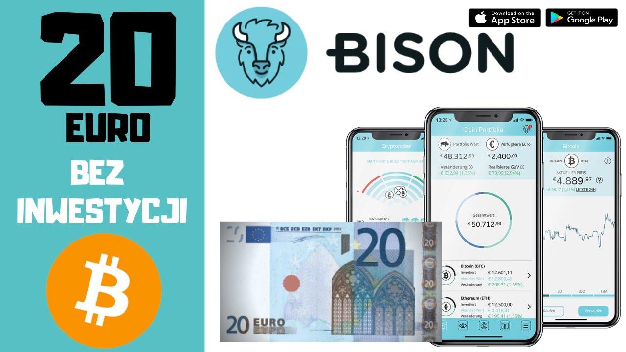 Bison 20 Euro w Bitcoin Aplikacje Do Zarabiania Instrukcja i Opinie