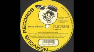 Play Why Can't You Be Real By Byron Stingily (Danny's 12' Remix)