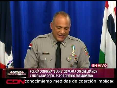 Policía confirma 'Buche' disparó a coronel Ramos; cancela dos oficiales por dejarlo abandonado