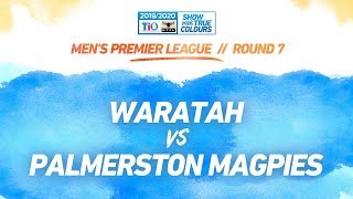 Waratah vs Palmerston Magpies: Round 7 - Men's Premier League: 2019-20 TIO NTFL