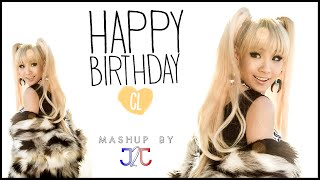 CL (2NE1) - Birthday Mix 2015 #YearOfCL (Mashup by J2J) + Download Link