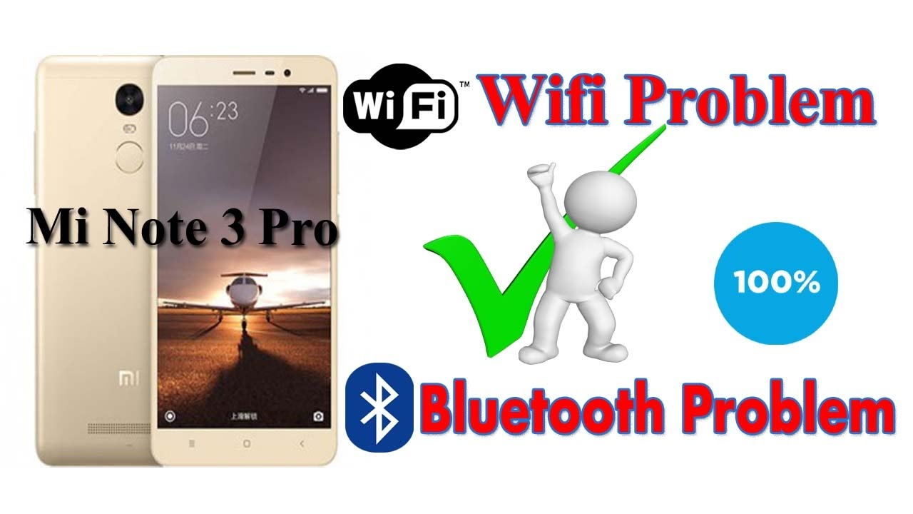 Mi Note 3 Pro flash after Wifi and Bluetooth Not working || Solution by Gsm  Ekram || 2017