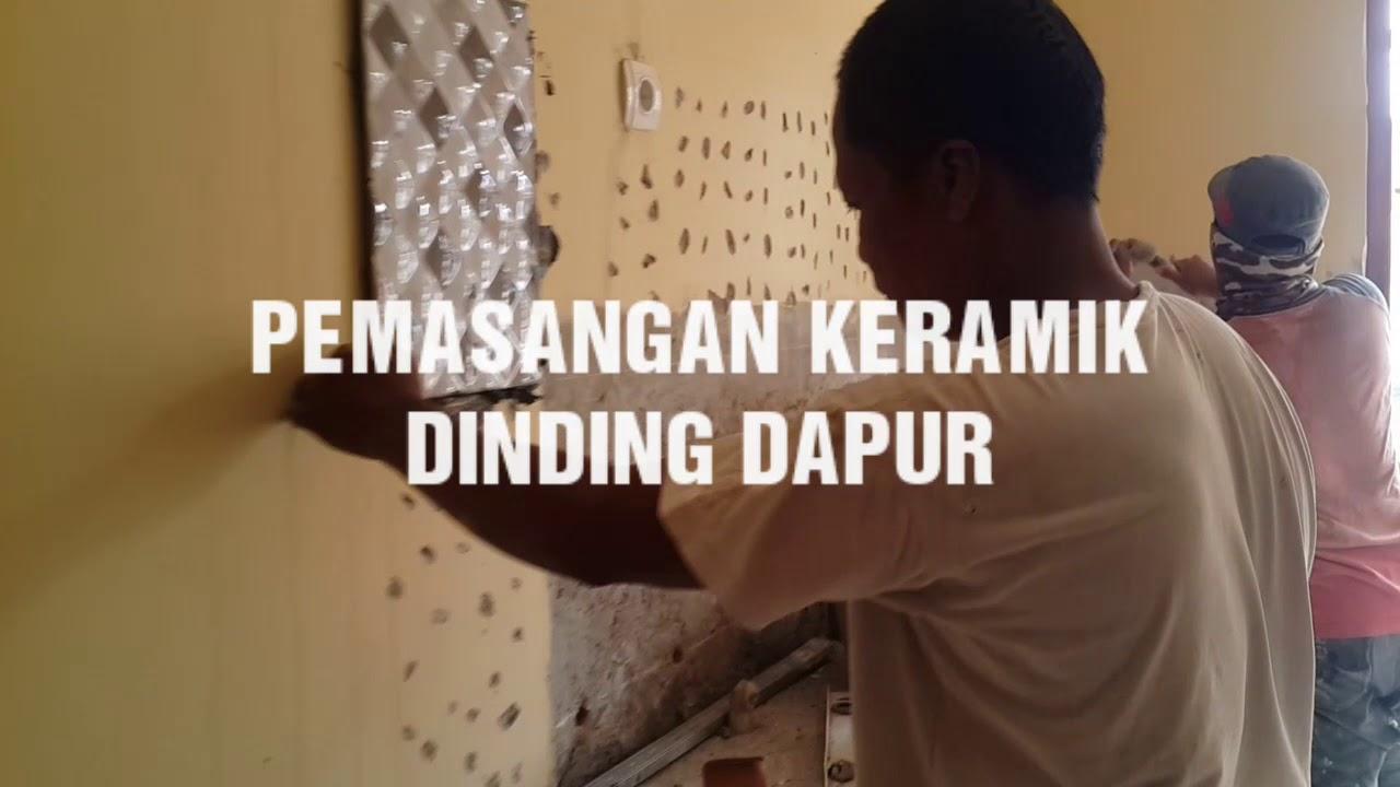 Pemasangan Keramik Dinding Dapur Youtube
