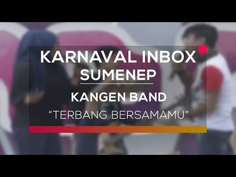 Kangen Band - Terbang Bersamamu (Karnaval Inbox Sumenep)