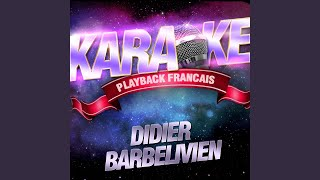 Watch Didier Barbelivien Les Gens Qui Chantent video