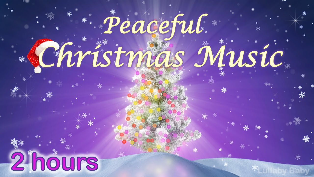 ☆ 2 HOURS ☆ CHRISTMAS MUSIC ♫ Peaceful and Relaxing Mix ...
