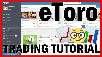 eToro Trading Tutorial 💻 Anleitung für Forex & CFD Handel (Social Trading)