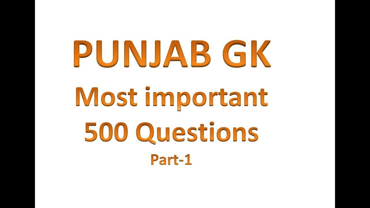punjab gk most important 500 questions for punjab state exams in