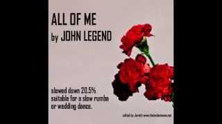 All Of Me By John Legend (slow, Full)