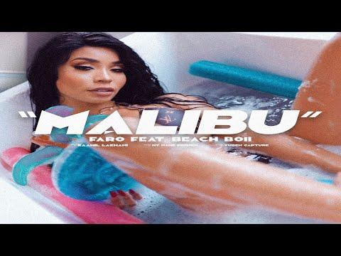Faro - Malibu (feat. Beach Boii)