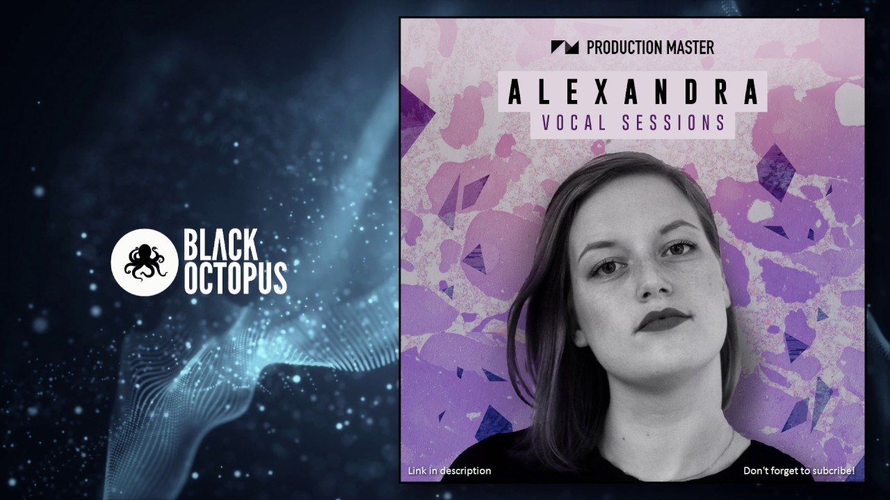 Alexandra Vocal Sessions (Royalty Free Vocal samples)