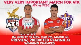 ISL 2018-19: ATK vs FCPC Preview | Match 33 | Predicted Playing XI | Line-Up | Winning Chances |