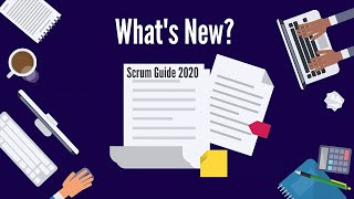 What's New in Scrum Guide 2020?