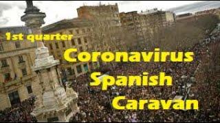 1st quarter 2020 Spanish Caravan