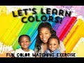 Kids Learning Colors Recognition Exercise Fun Red Orange Yellow Green Blue Purple