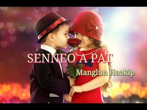 SENNEO A PAT||Pu Manglun Haokip|| Thadou Kuki 💓 Break Song