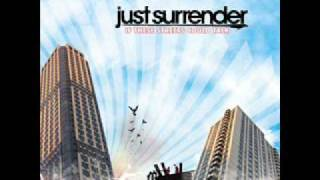 Just Surrender - Our Work Of Art YouTube Videos