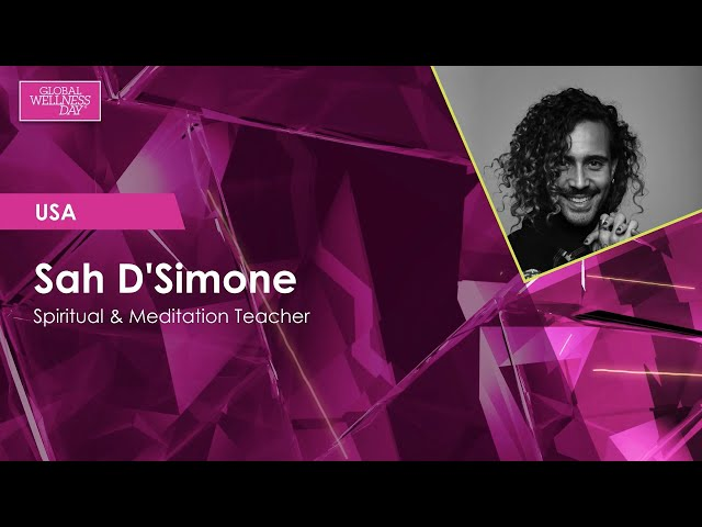 Global Wellness Day 2020 / 24-hour Livestream / Sah D'Simone